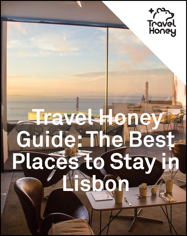 Guide To The Best Places To Stay In Lisbon Neighborhood